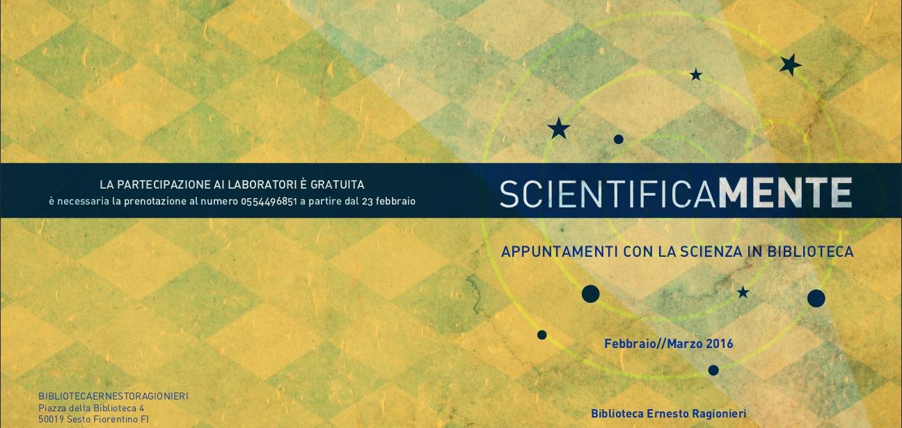 Scientificamente 2016 a Sesto Fiorentino