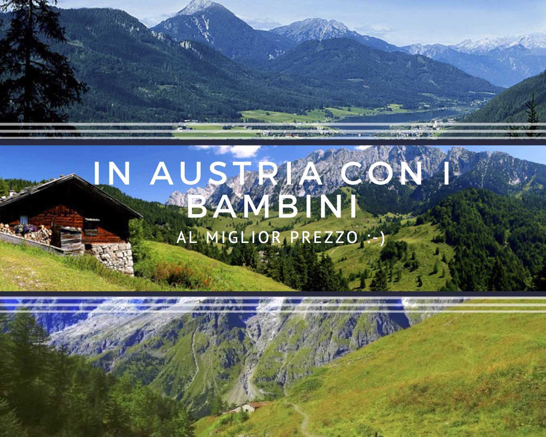 In Austria con i bambini al miglior prezzo