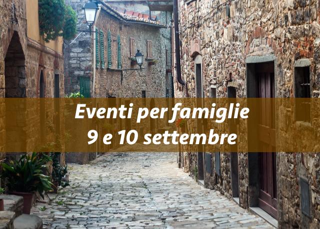 Eventi per famiglie Firenze 9 e 10 settembre 2017