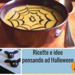 Ricette a tema zucca, dolcetti e idee last minute per Halloween