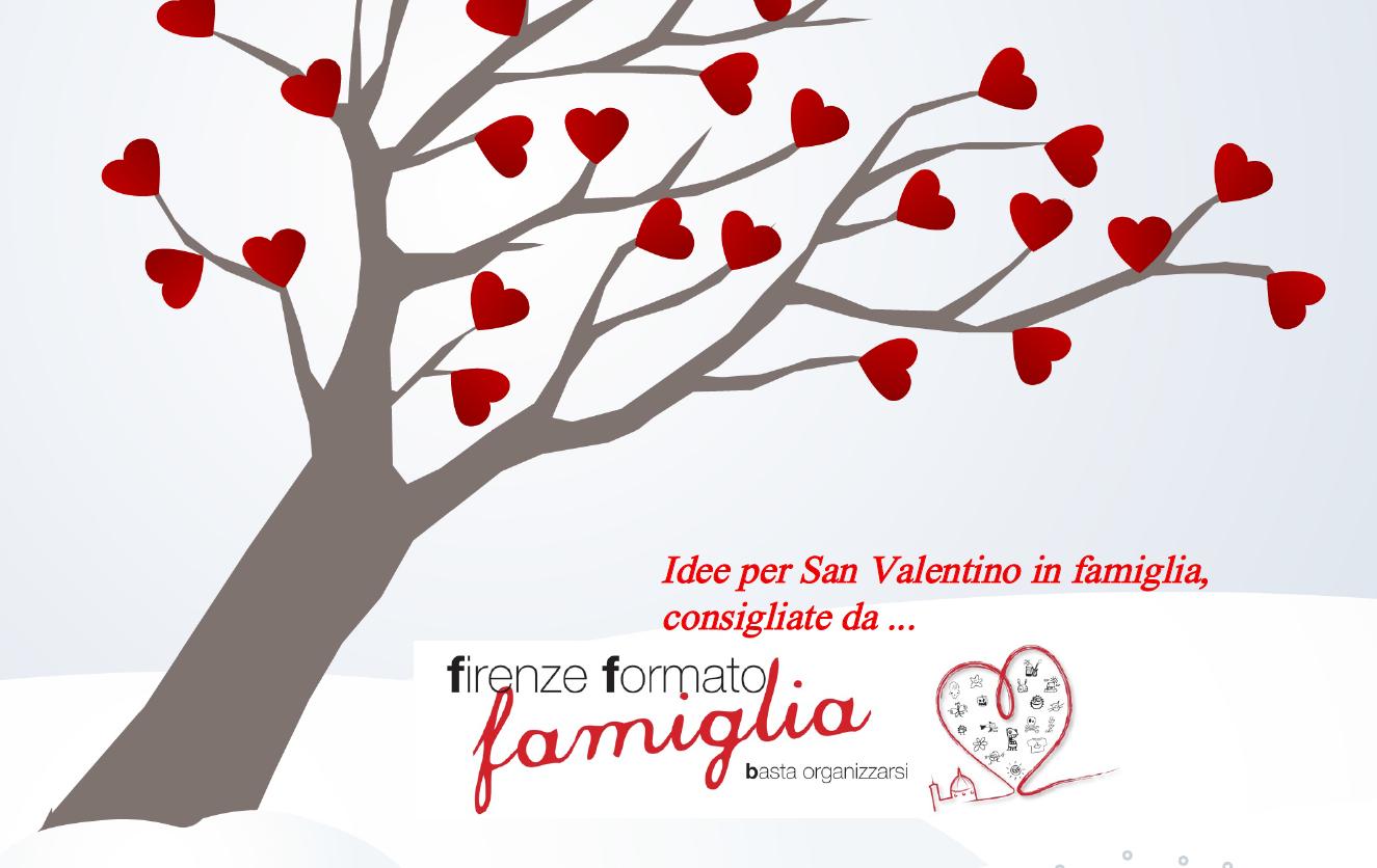 Idee per San Valentino Firenze in famiglia