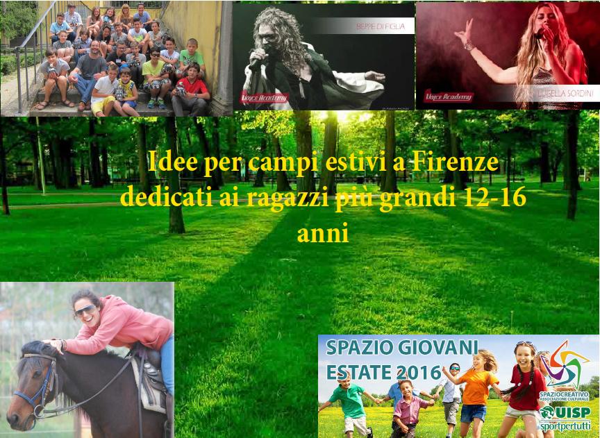 Idee per campi estivi a Firenze per ragazzi 12-16 anni