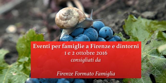 Eventi per famiglie a Firenze 1 e 2 ottobre 2016