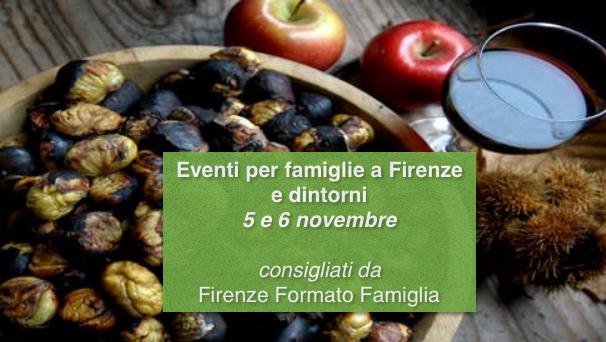 Eventi per famiglie a Firenze 5 e 6 novembre 2016