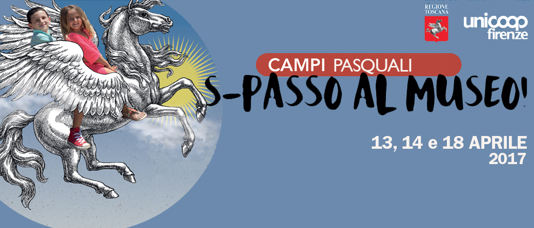 Campus di pasqua Firenze 2017 ecco le proposte nei Musei