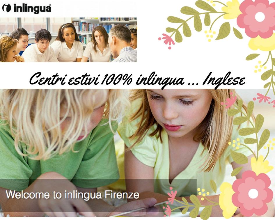 Centri estivi per ragazzi al 100% inlingua … Inglese of course