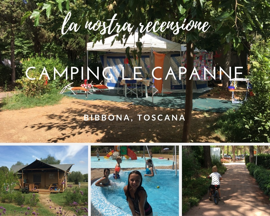Camping Le Capanne Marina di Bibbona la nostra recensione