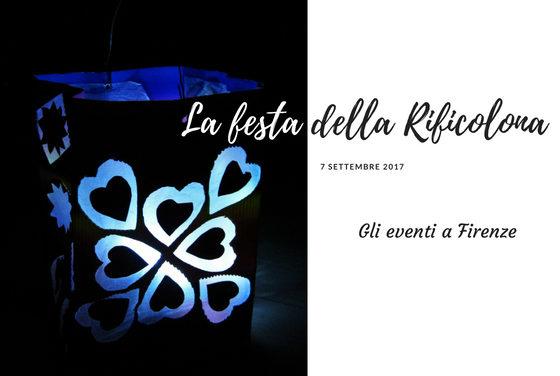 Rificolona 2017 Firenze gli appuntamenti in città