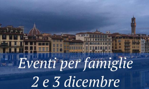 Eventi per famiglie Firenze 2 e 3 dicembre 2017