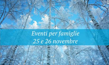 Eventi per famiglie Firenze 25 e 26 novembre 2017