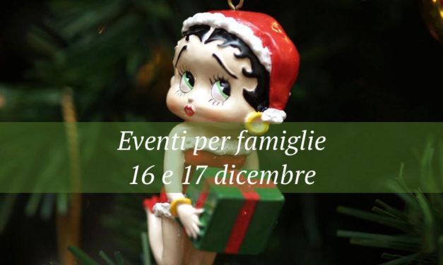 Eventi per famiglie Firenze 16 e 17 dicembre 2017