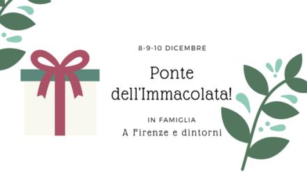 Idee per il ponte dell'8 dicembre 2017 Firenze