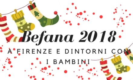 Evviva! Arriva la Befana!! Attività e eventi per Befana 2018 Firenze