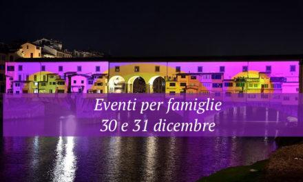 Eventi per famiglie Firenze 30 e 31 dicembre 2017