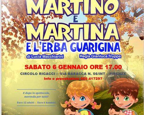 Martino e Martina e l'erba guarigina per Befana a Firenze