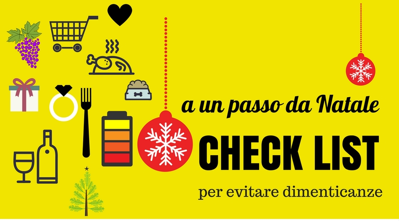 Check list per arrivare preparati a Natale, siete pronti?