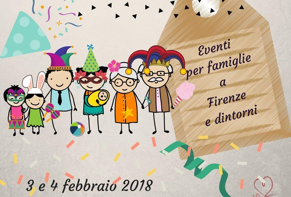 Eventi per famiglie Firenze 3 e 4 febbraio 2018