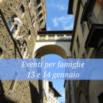 Eventi per famiglie Firenze 13 e 14 gennaio 2018