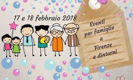 Eventi per famiglie Firenze 17 e 18 febbraio 2018