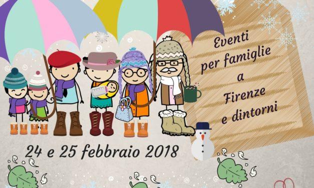 Eventi per famiglie Firenze 24 e 25 febbraio 2018