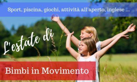 Centri estivi 2018 Firenze con Bimbi in Movimento sport, natura e novità