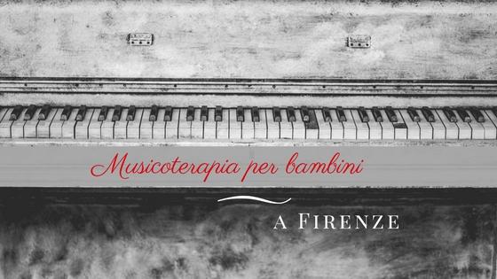 Musicoterapia per bambini Firenze cosa dovete sapere