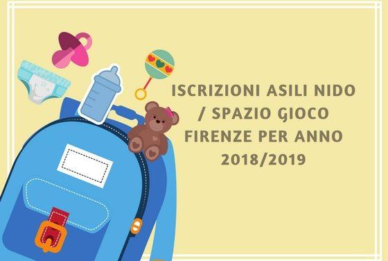 Iscrizioni asili nido Firenze 2018/2019 informazioni varie