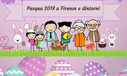 Pasqua 2018 Firenze e dintorni idee per le famiglie con bambini