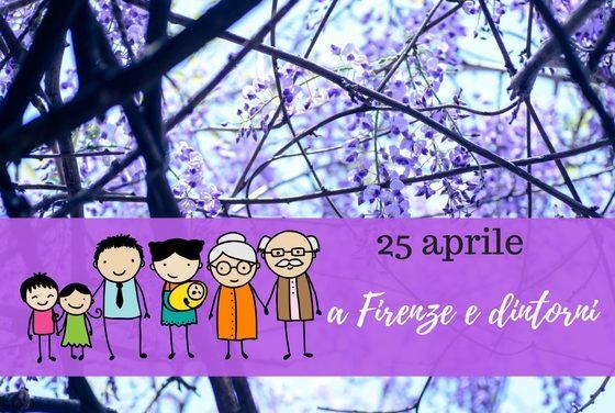 25 aprile a Firenze con i bambini, idee in città e nei dintorni