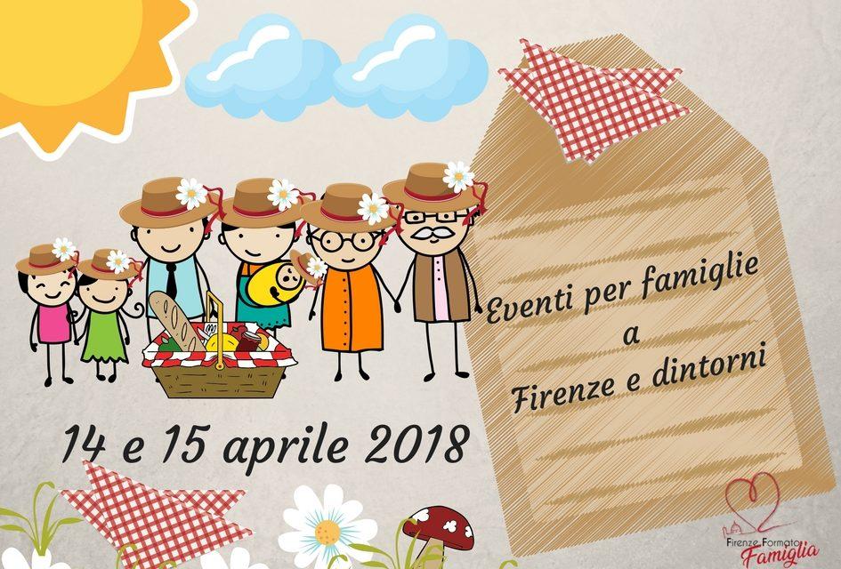 Eventi per famiglie Firenze 14 e 15 aprile 2018