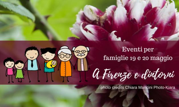 Eventi per famiglie Firenze 19 e 20 maggio 2018
