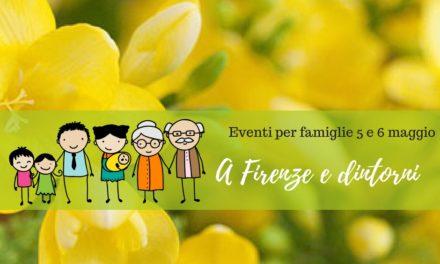 Eventi per famiglie Firenze 5 e 6 maggio 2018