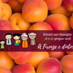 Eventi per famiglie Firenze 16 e 17 giugno 2018