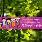 Eventi per famiglie Firenze 21 e 22 luglio 2018