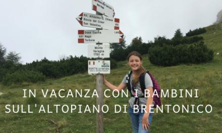 In vacanza con i bambini sull'altopiano di Brentonico
