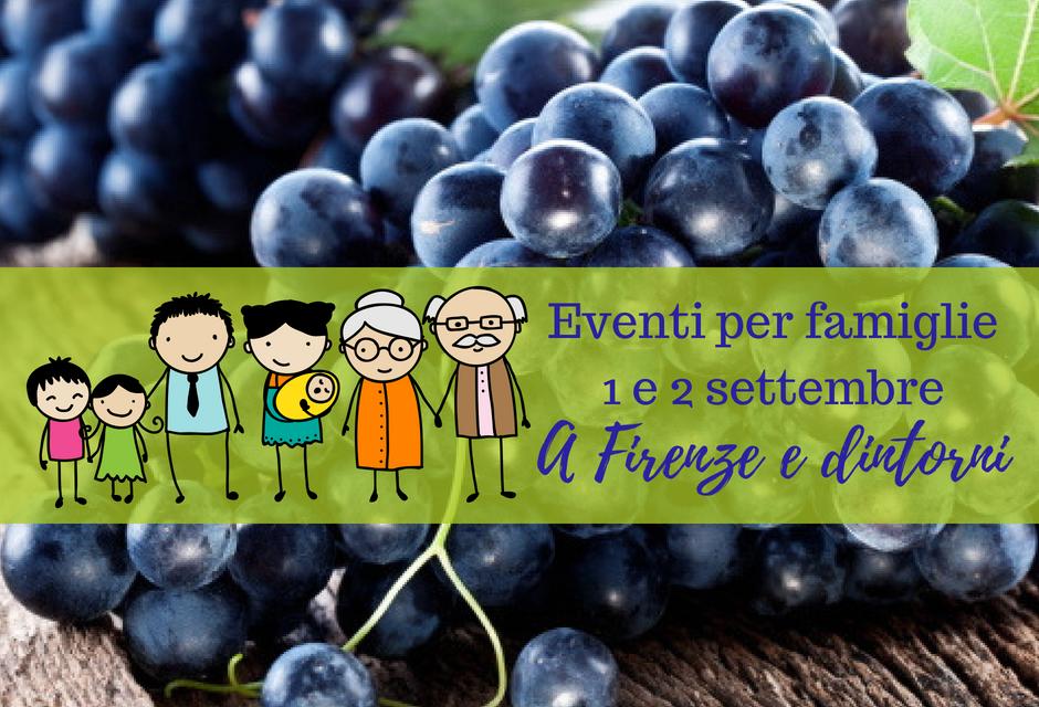 Eventi per famiglie Firenze 1 e 2 settembre 2018