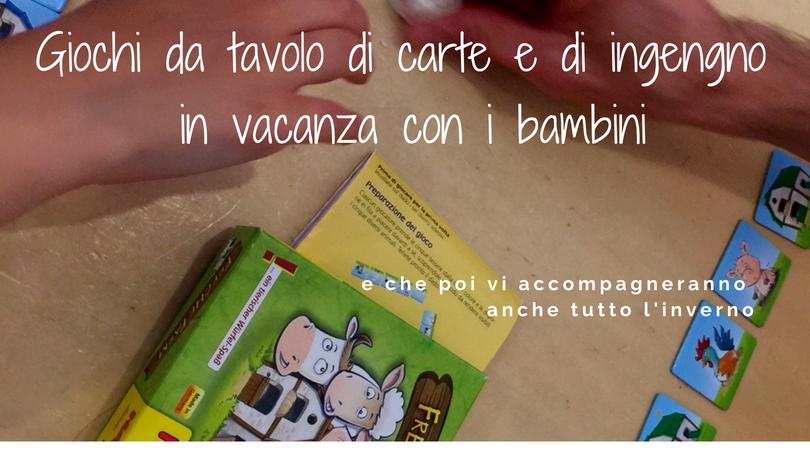 Tavoli Da Gioco Per Bambini : Giochi da tavolo di carte e di ingegno in vacanza con i bambini