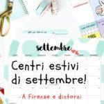 Centri estivi di settembre 2018 a Firenze e dintorni