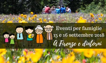 Eventi per famiglie Firenze 15 e 16 settembre 2018
