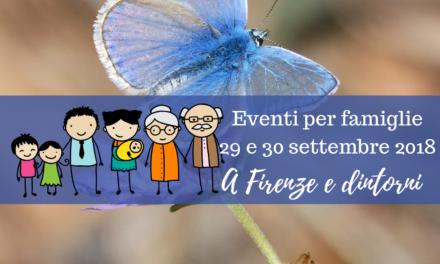 Eventi per famiglie Firenze 29 e 30 settembre 2018