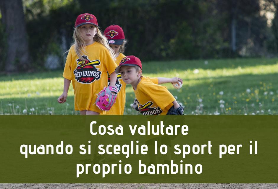 Cosa valutare quando si sceglie lo sport per il proprio bambino