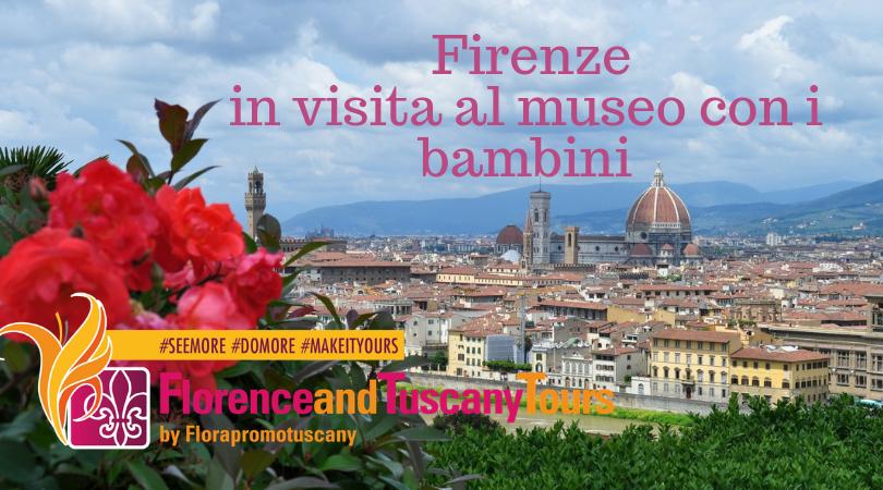 Visitare Firenze e i suoi musei con i bambini