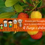Eventi per famiglie Firenze 24 e 25 novembre 2018
