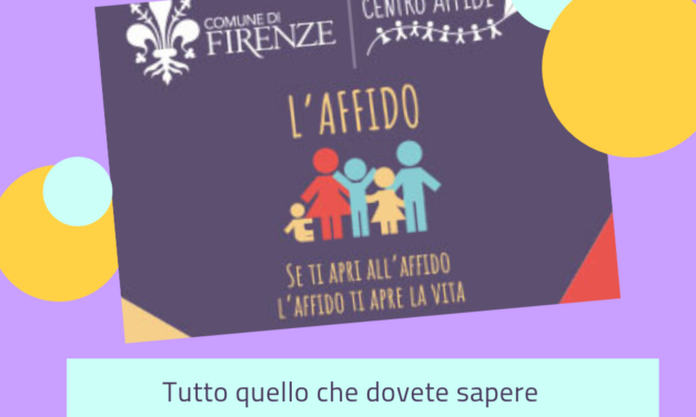 Come intraprendere il percorso dell'affido a Firenze