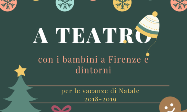 A teatro con i bambini per le feste di Natale 2018-2019