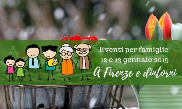 Eventi per famiglie Firenze 12 e 13 gennaio 2019