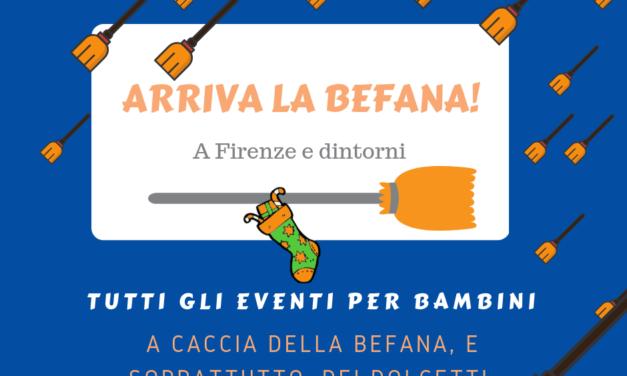 Befana 2019 tutti gli appuntamenti a Firenze e dintorni