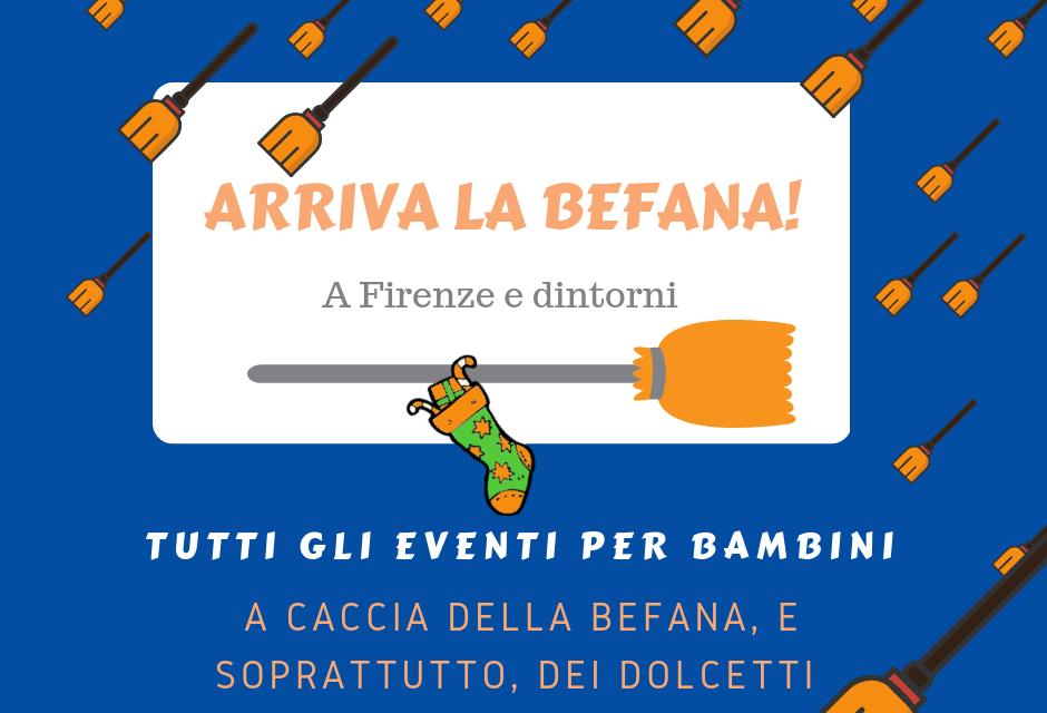 Befana 2019 a Firenze tutti gli eventi dedicati ai bambini