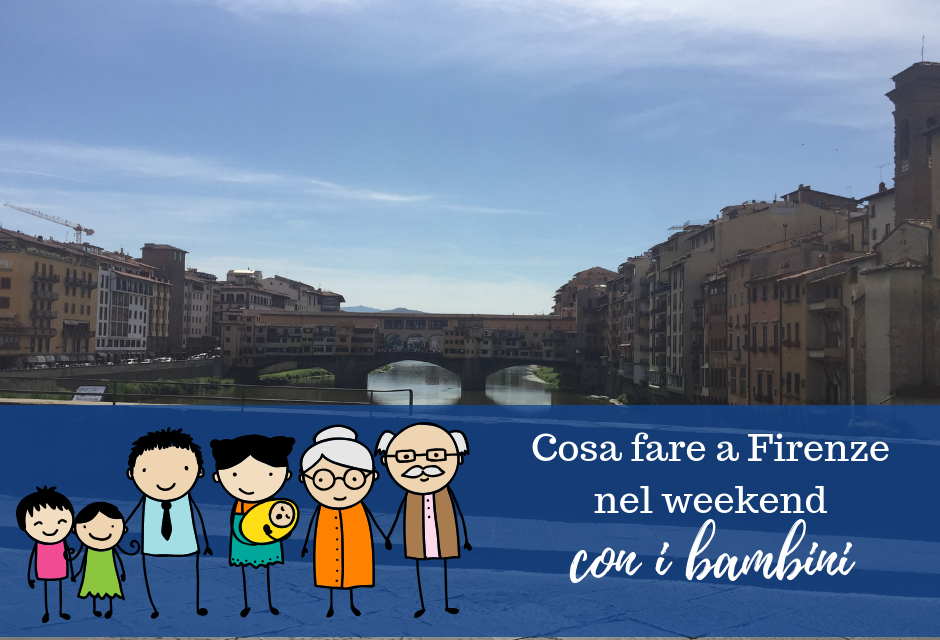 Cosa fare a Firenze nel weekend con i bambini