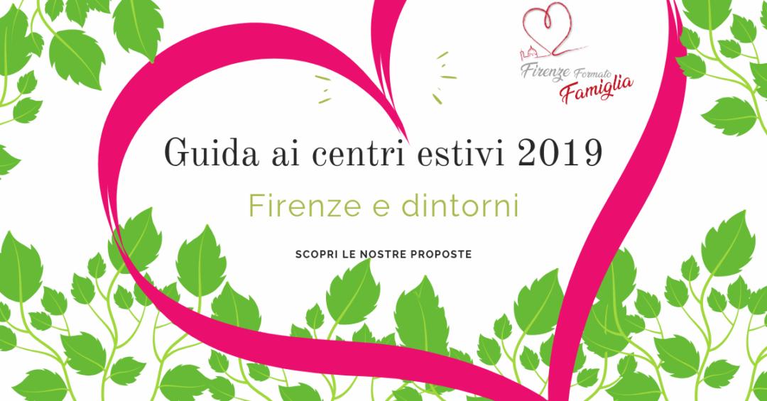 centri estivi 2019 Firenze e dintorni
